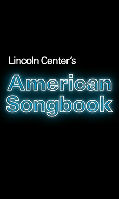 Lincoln Center's American Songbook 2016 Season Announced January – April 2016